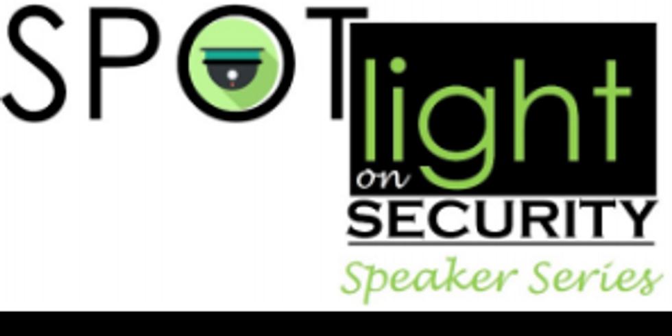 Spotlight on Security