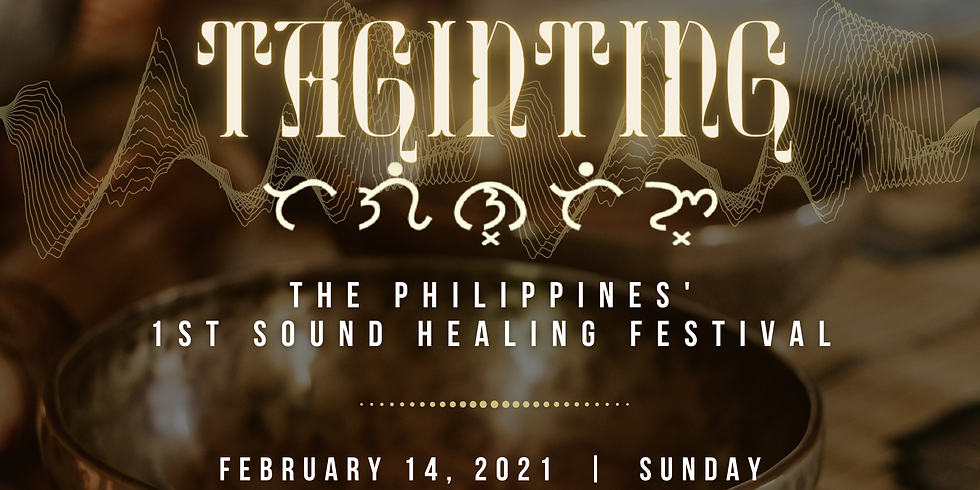 TAGINTING The Philippines' 1st Sound Healing Festival