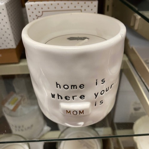 Home Is Where Your Mom Is Candle