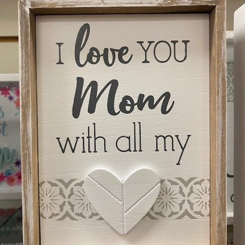 I Love You Mom framed decor