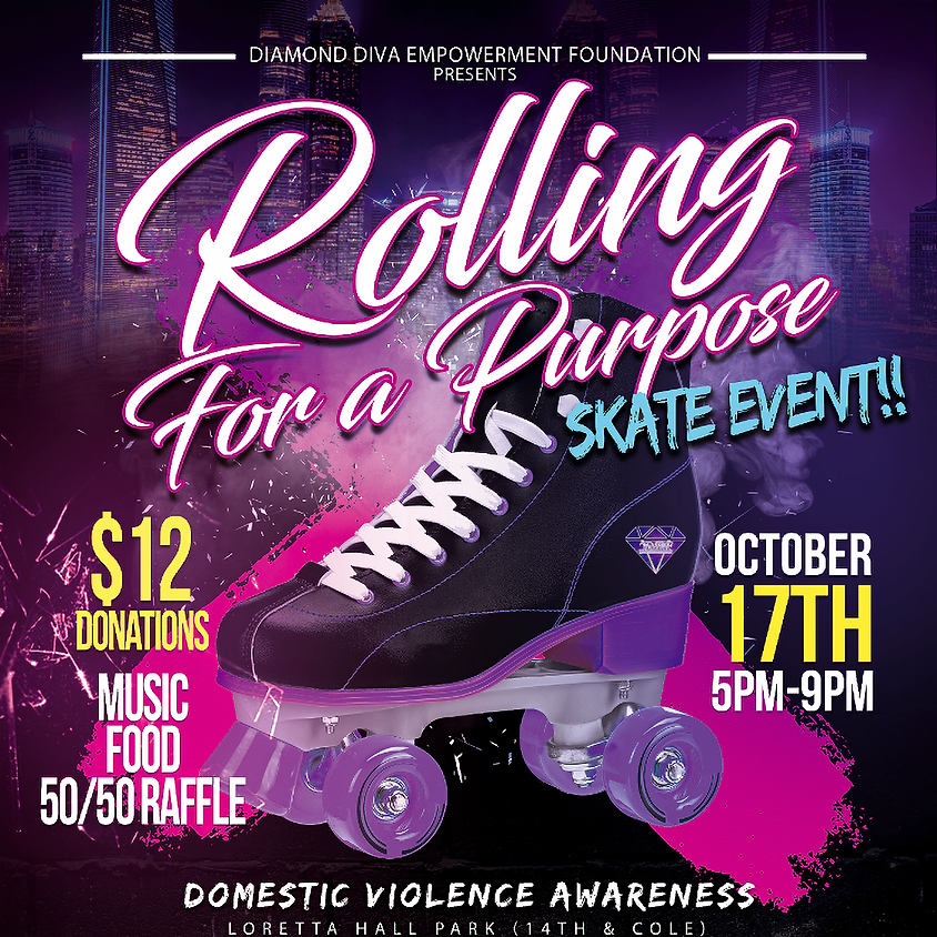 Rolling For A Purpose - Skate Event
