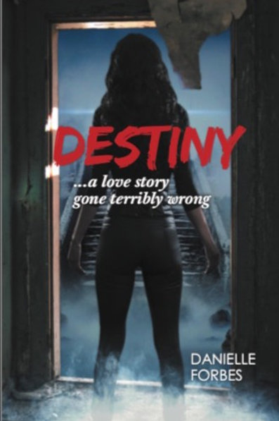 Destiny by Danielle Forbes