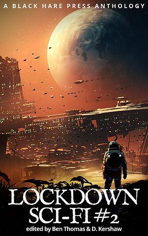 Lockdown Sci-Fi #2