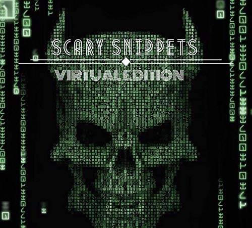 Scary Snippet Virtual