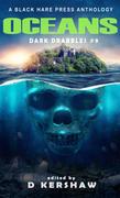 Oceans Dark Drabble #9