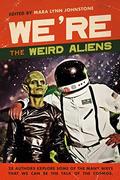 We're the Weird Aliens