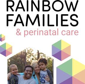 Rainbow Families & Perinatal Care