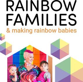Rainbow Families & Making Rainbow Babies