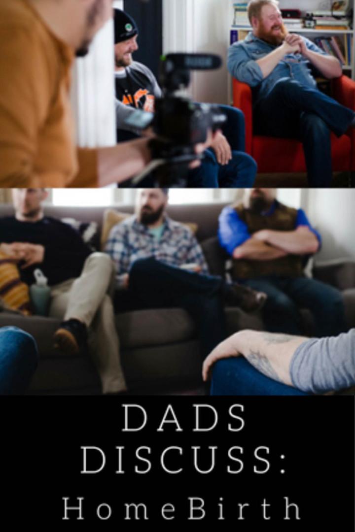 Dads Discuss: Homebirth