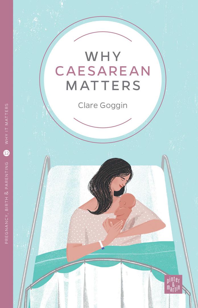 Why Caesarean Matter