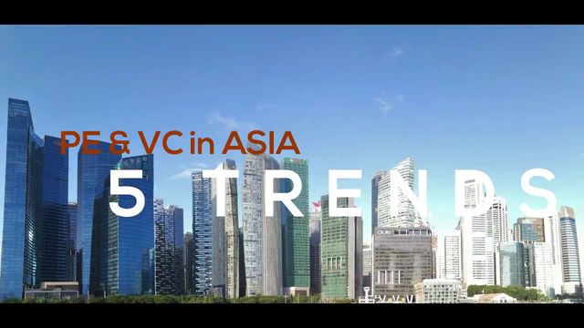 5 Trends for Private Equity & Venture Capital in Asia