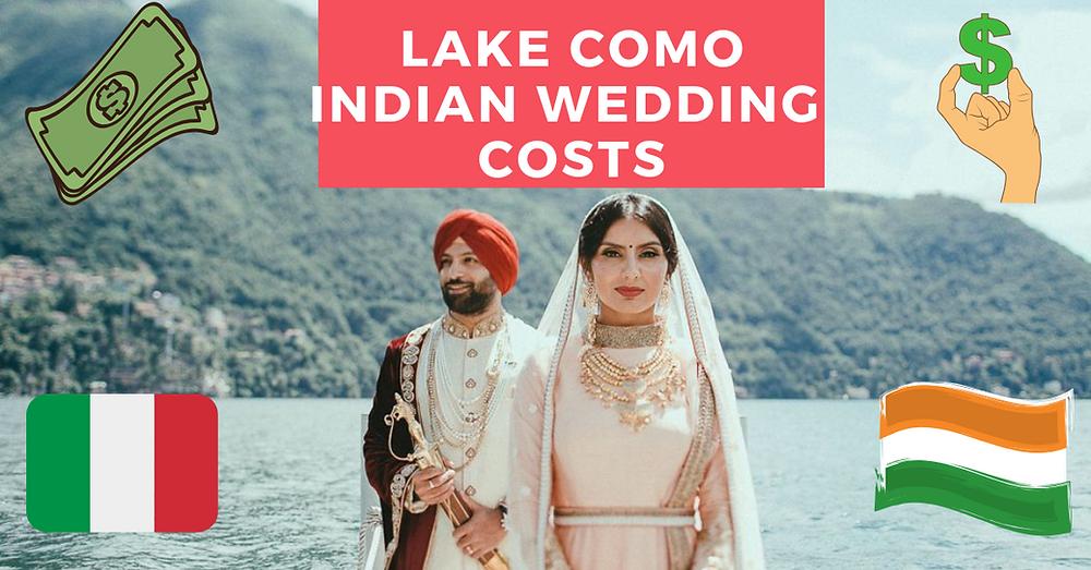 indian wedding cost lake como