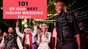 100+ Best Indian Wedding Tips!