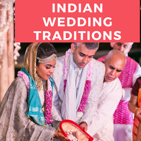 Indian Wedding Traditions for Newbies that Still Happen in 2019