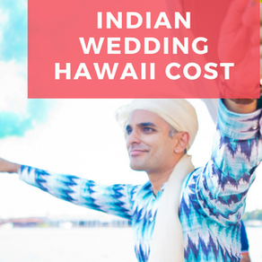 How Much Is an Indian Wedding in Hawaii?