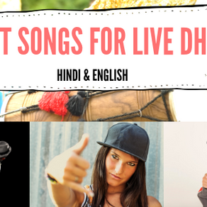 Best Songs for a Live Dhol Player
