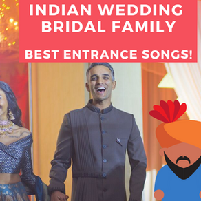 Best Indian Wedding Bridal Party Entrance Songs (2019)