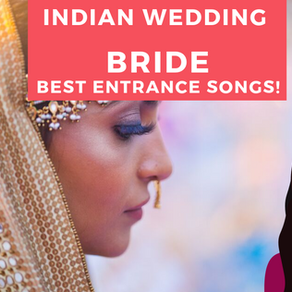 Best Bride Entrance Song for an Indian Wedding