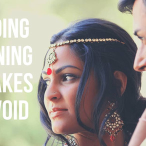 Indian Wedding Planning Mistakes You Need to Avoid (2020)