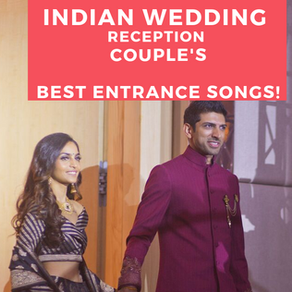 Best Wedding Reception Entrance Songs (English & Hindi)