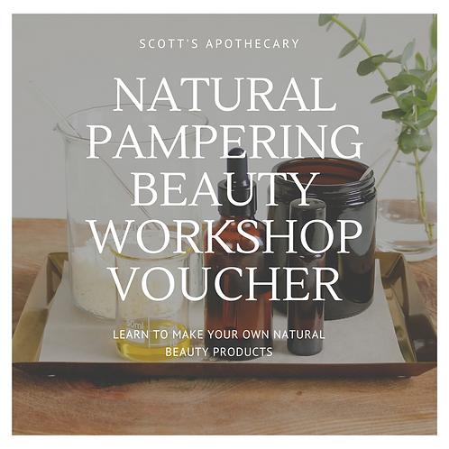 Natural Pampering Beauty Workshop Gift Voucher
