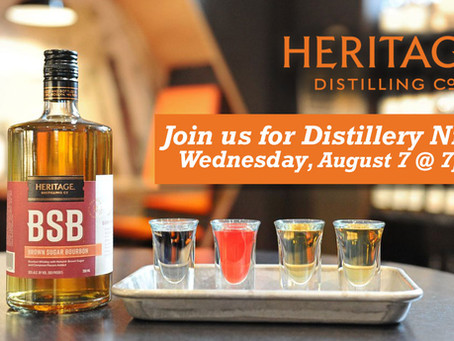 Distillery Night 8/7/19