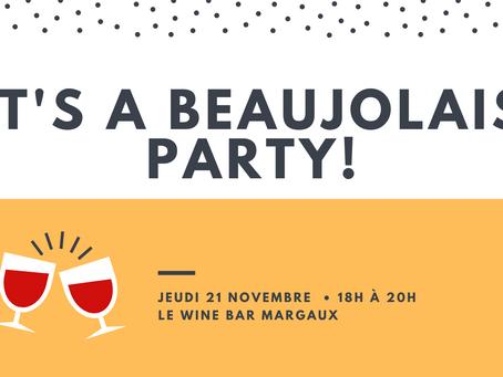 Afterwork du Wine Bar Margaus de novembre : le Beaujolais à l'honneur !