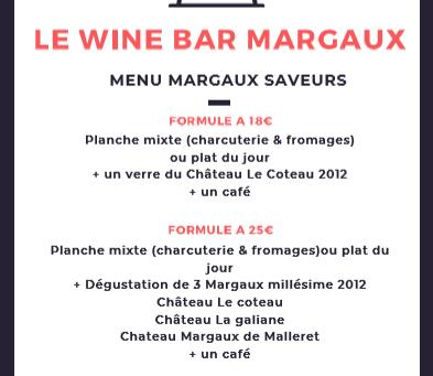 Venez déjeuner au restaurant Le Wine Bar Margaux pour Margaux Saveurs !