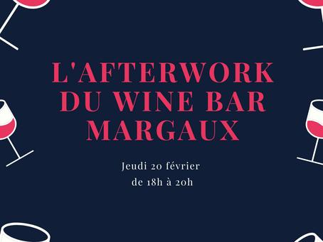 Afterwork de Février au Wine Bar Margaux