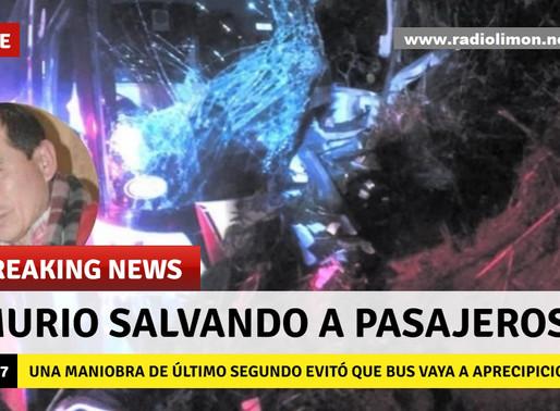 HERÓICO CONDUCTOR REALIZÓ MANIOBRA FINAL PARA EVITAR MORTANDAD
