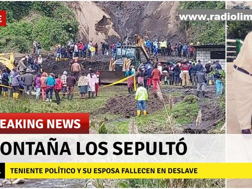 MONTAÑA SEPULTA A TENIENTE POLÍTICO Y ESPOSA