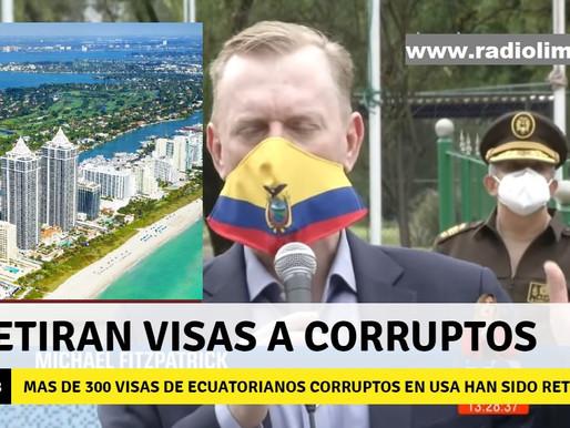 ESTADOS UNIDOS RETIRA MAS DE 300 VISAS A ACUSADOS DE CORRUPCIÓN Y SUS FAMILIAS