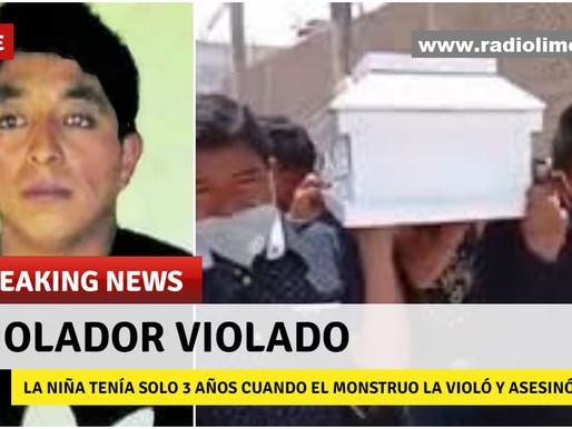 VIOLADO, VIOLADOR QUE ABUSÓ SEXUALMENTE DE NIÑA Y LA MATO
