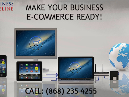 Entrepreneurs, now is the time to make your business E-commerce ready!