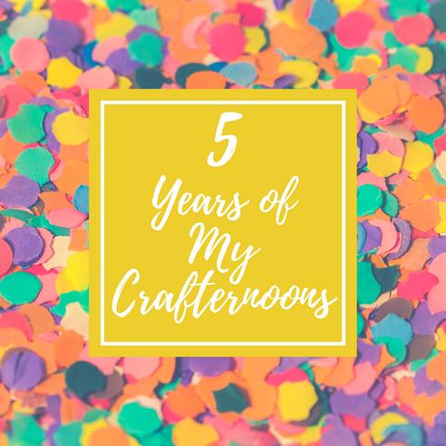 My Crafternoons 5th Birthday!