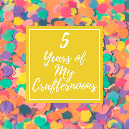 My Crafternoons 5th Birthday!