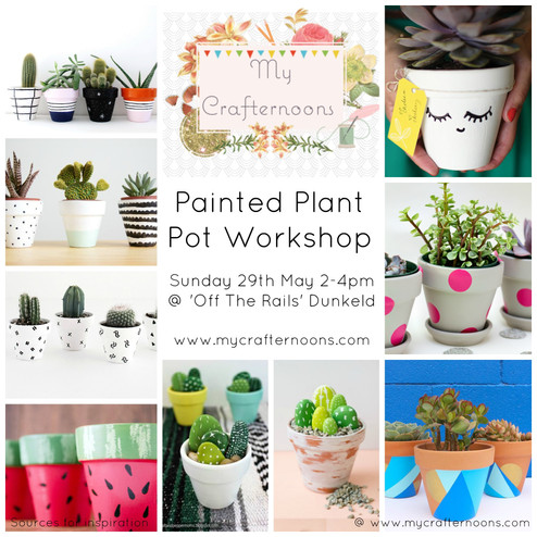May's Workshop- Painted Plant Pots!