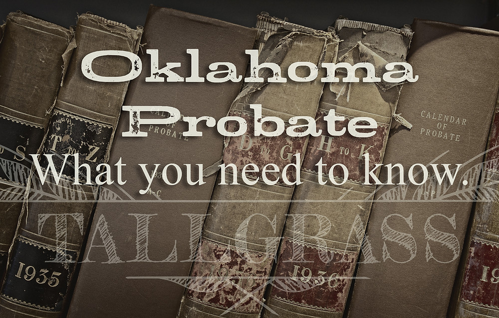 Probate, Wills, Trust, Estate Planning Attorney, Tulsa, Oklahoma City