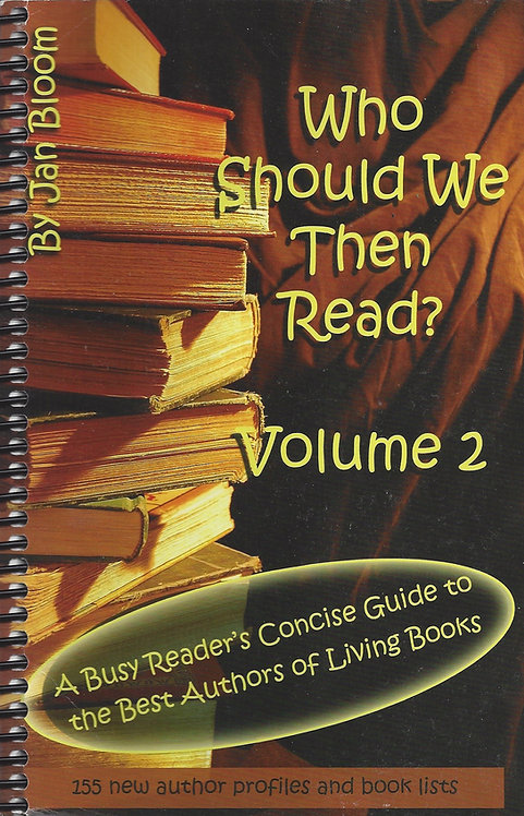 Who Should We Then Read? Volume 2