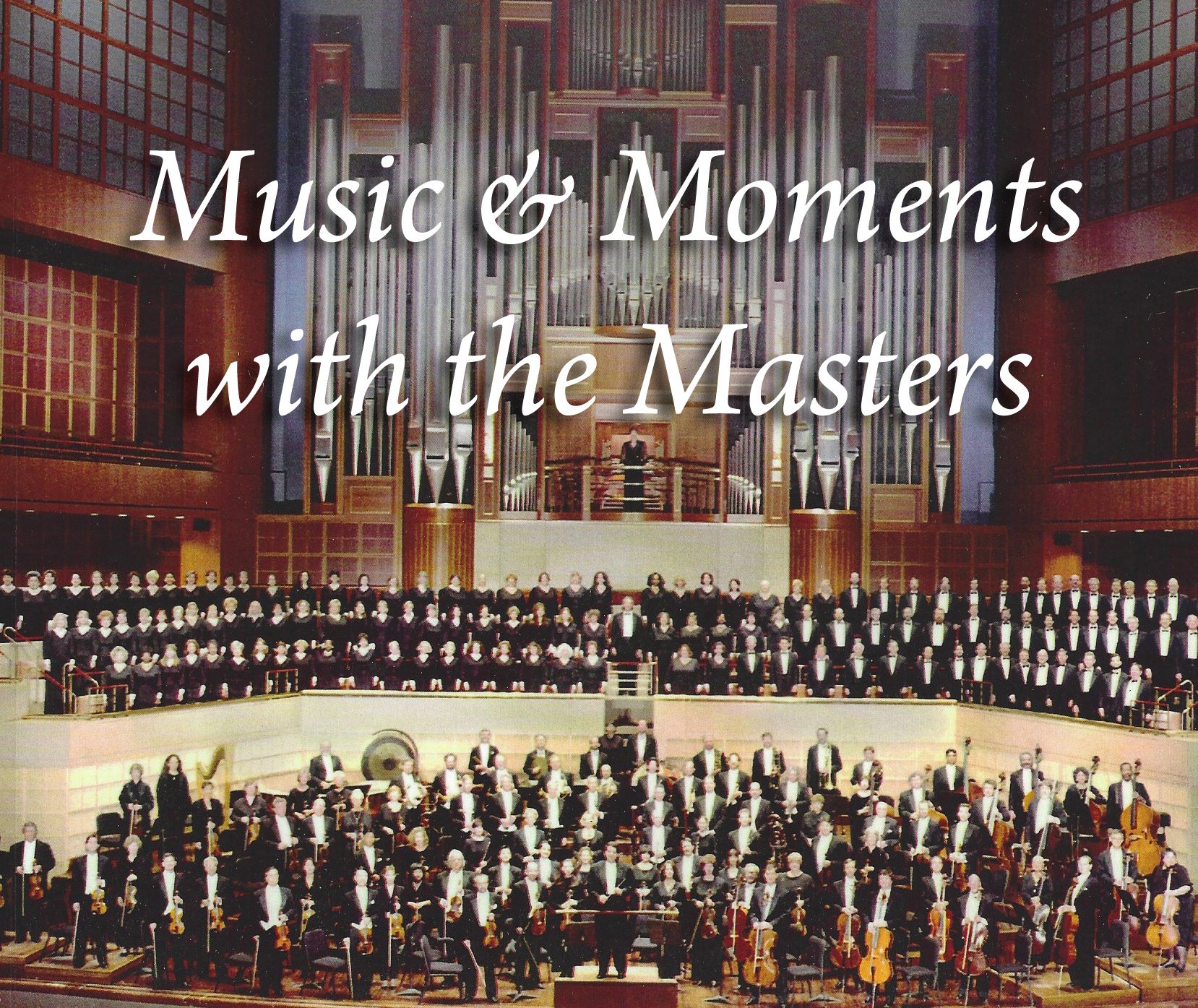 Music & Moments with the Masters