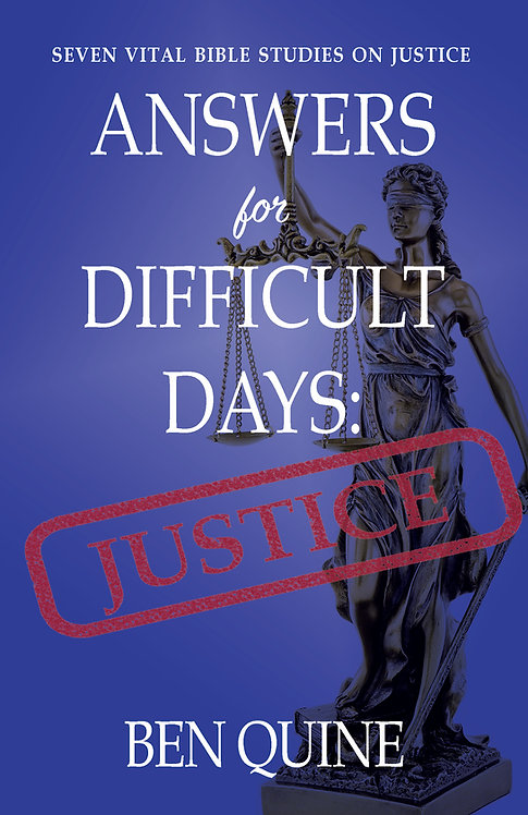 Answers for Difficult Days: Justice
