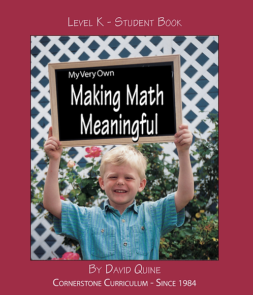 Making Math Meaningful: Level K