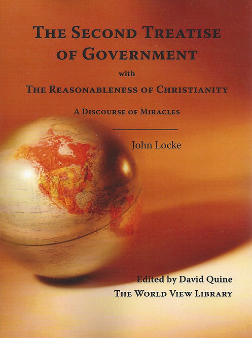 The Second Treatise of Government & The Reasonableness of Christianity