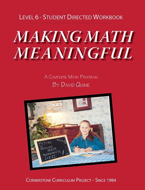 Making Math Meaningful: Level 6