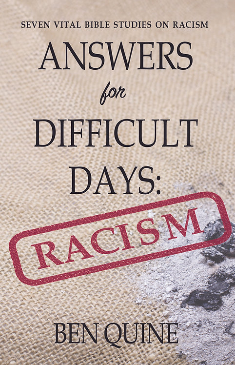 Answers for Difficult Days: Racism