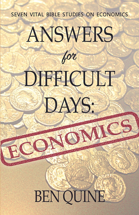 Answers for Difficult Days: Economics