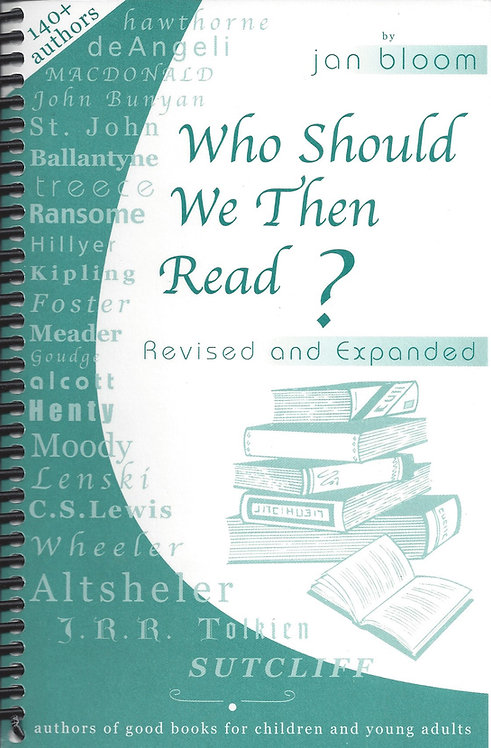 Who Should We Then Read? Volume 1