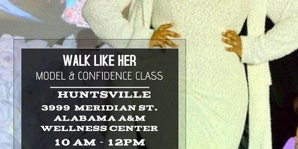 Walk Like Her Model & Confidence Class