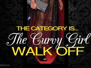 The Curvy Girl Walk Off