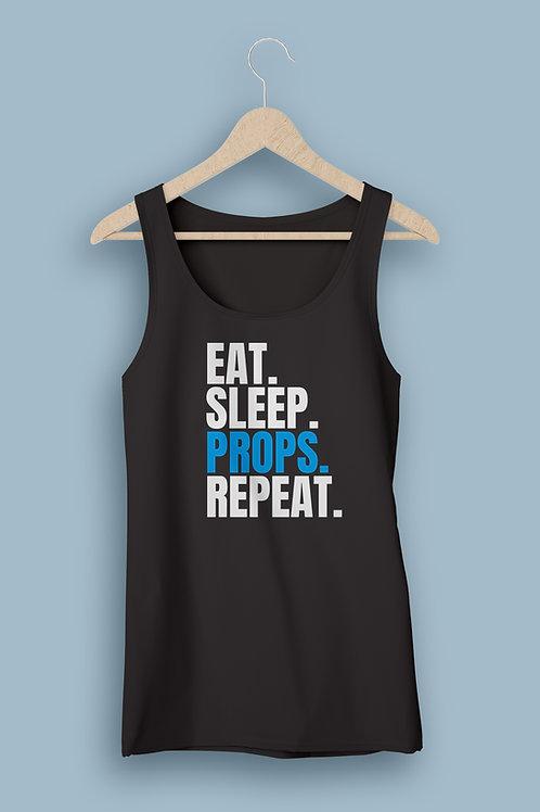 Eat Sleep Props Repeat Tank